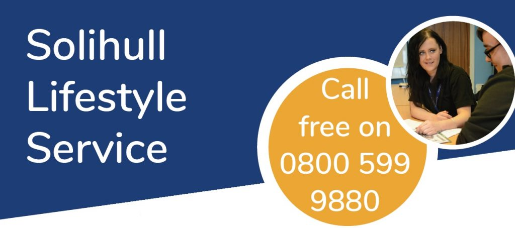 solihull lifestyle service - call free on 0800 599 9880